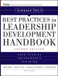 Linkage Inc's Best Practices in Leadership Development Handbook (e-bok)