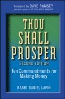 Thou Shall Prosper: Ten Commandments for Making Money 2nd Edition (inbunden)
