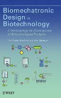 Biomechatronic Design in Biotechnology (inbunden)
