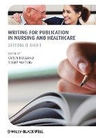 Writing for Publication in Nursing and Healthcare (häftad)