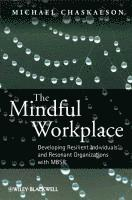 The Mindful Workplace (inbunden)