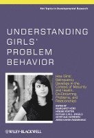 Understanding Girls' Problem Behavior (inbunden)