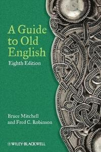 A Guide to Old English (häftad)