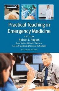 Practical Teaching in Emergency Medicine (häftad)