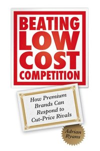 Beating Low Cost Compeion E Bok