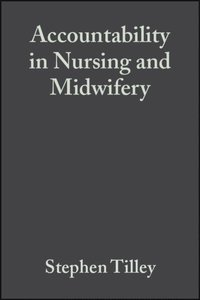 Accountability in Nursing and Midwifery (e-bok)