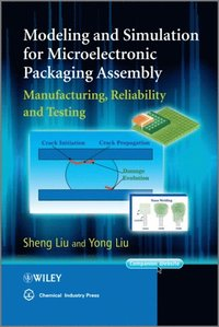 Modeling and Simulation for Microelectronic Packaging Assembly (e-bok)