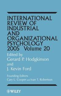 International Review of Industrial and Organizational Psychology 2005 (inbunden)