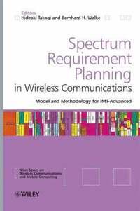Spectrum Requirement Planning in Wireless Communications: Spectrum  Requirement Planning in Wireless Communications Advanced av Hideaki Takagi,