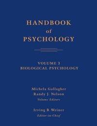 Handbook of Psychology, Biological Psychology (e-bok)
