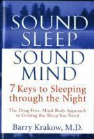 sound sleep sound mind 7 keys to sleeping through the night