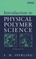 Introduction to Physical Polymer Science (inbunden)