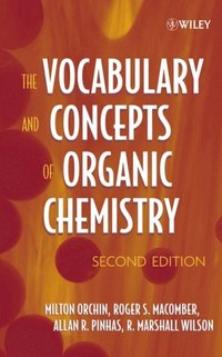 Vocabulary and Concepts of Organic Chemistry (e-bok)