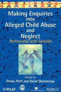 Making Enquiries into Alleged Child Abuse and Neglect (häftad)