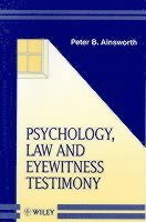 Psychology, Law and Eyewitness Testimony (häftad)