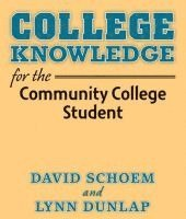 College Knowledge for the Community College Student (häftad)
