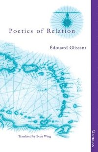 The Poetics of Relation (häftad)