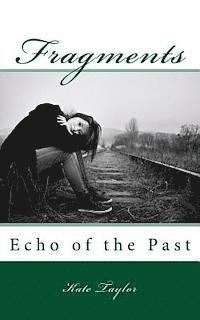 Fragments: Echo of the Past (häftad)