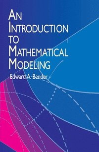 Introduction to Mathematical Modelling (häftad)