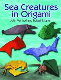 Sea Creatures in Origami (häftad)