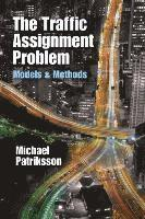 The Traffic Assignment Problem (häftad)