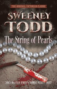 Sweeney Todd -- The String of Pearls (häftad)