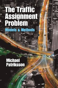 Traffic Assignment Problem (e-bok)