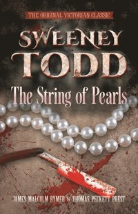 SWEENEY TODD The String of Pearls (e-bok)