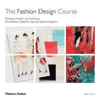 The Fashion Design Course Steven Faerm Haftad 9780500293461 Bokus