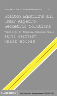 soliton equations and their algebro geometric solutions volume 1 11 dimensional continuous models gesztesy fritz holden helge