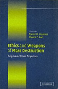 Ethics and Weapons of Mass Destruction (e-bok)
