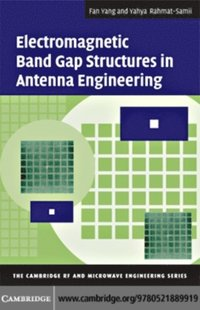 Electromagnetic Band Gap Structures in Antenna Engineering (e-bok)