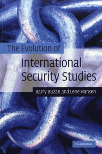 Evolution of International Security Studies (e-bok)
