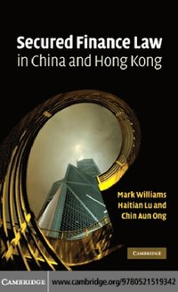 Secured Finance Law in China and Hong Kong (e-bok)