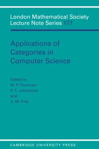 Applications of Categories in Computer Science (e-bok)