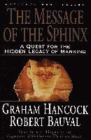 The Message of the Sphinx: A Quest for the Hidden Legacy of Mankind (häftad)