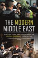The Modern Middle East, Third Edition (häftad)