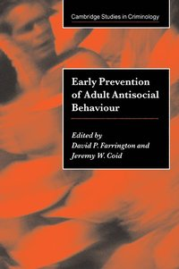 Early Prevention of Adult Antisocial Behaviour (häftad)
