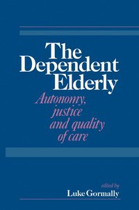 The Dependent Elderly (häftad)