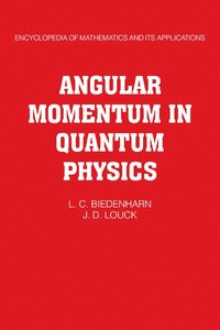 Angular Momentum in Quantum Physics (häftad)