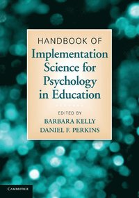 Handbook of Implementation Science for Psychology in Education (häftad)