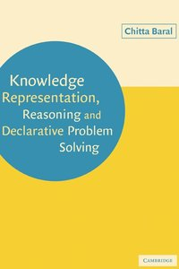 Knowledge Representation, Reasoning and Declarative Problem Solving (häftad)