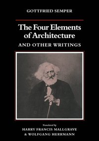 The Four Elements of Architecture and Other Writings (häftad)