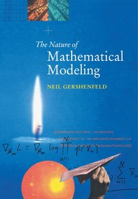 The Nature of Mathematical Modeling (häftad)