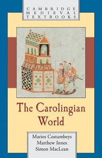 The Carolingian World (häftad)
