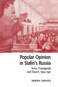 Popular Opinion in Stalin's Russia (häftad)