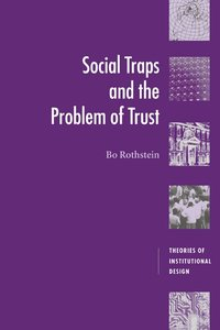 Social Traps and the Problem of Trust (häftad)