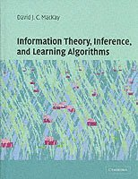 Information Theory, Inference and Learning Algorithms (inbunden)
