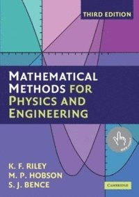 Mathematical Methods for Physics and Engineering (häftad)