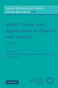 Model Theory with Applications to Algebra and Analysis: Volume 2 av Zo  Chatzidakis (Häftad)